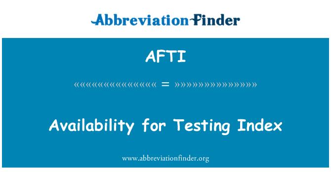 AFTI: Dizin sınama durumu
