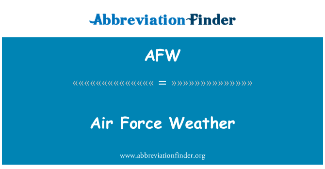 AFW: Air Force Weather
