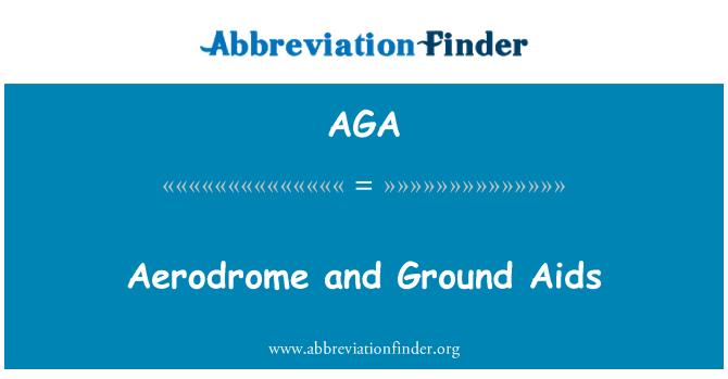 AGA: Aerodrome and Ground Aids