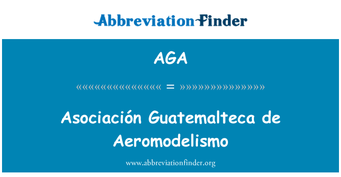 AGA: Asociación Guatemalteca de Aeromodelismo