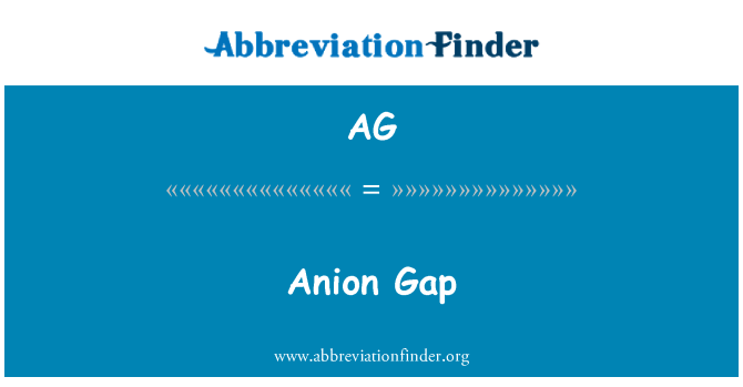 AG: Anion Gap