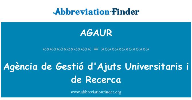 AGAUR: Agència de Gestió d'Ajuts Universitaris i de Recerca