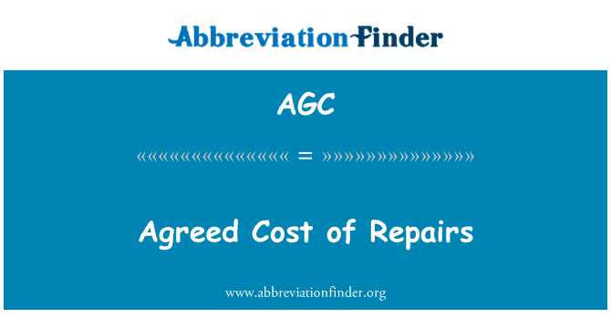 AGC: Agreed Cost of Repairs