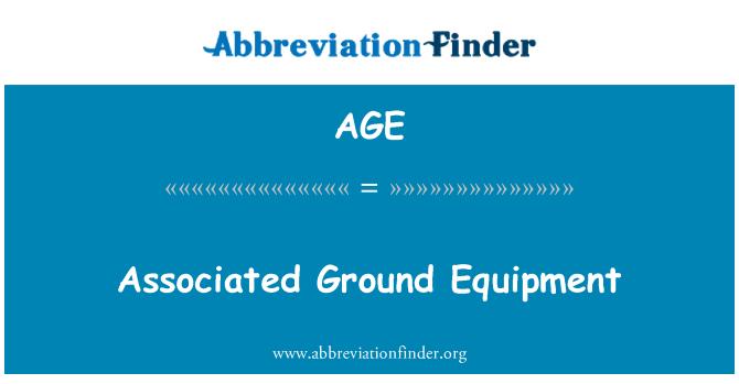 AGE: Associated Ground Equipment
