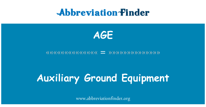AGE: Auxiliary Ground Equipment