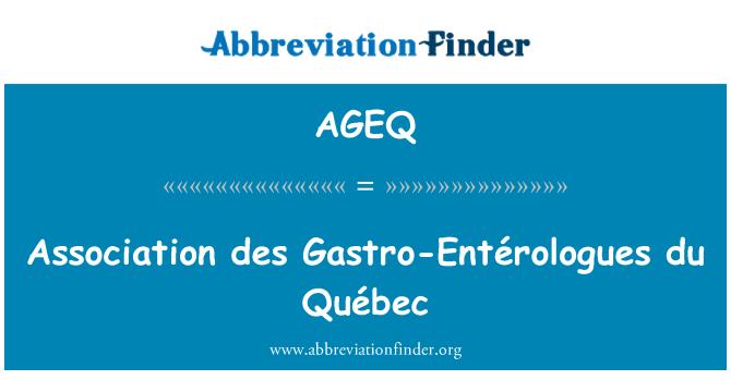 AGEQ: Association des Gastro-Entérologues du Québec