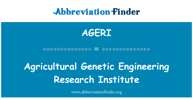 AGERI: Instituto de investigación de ingeniería genética agrícola