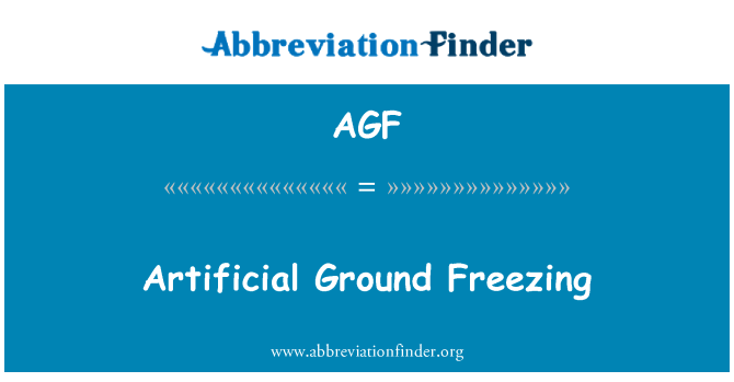 AGF: Artificial Ground Freezing