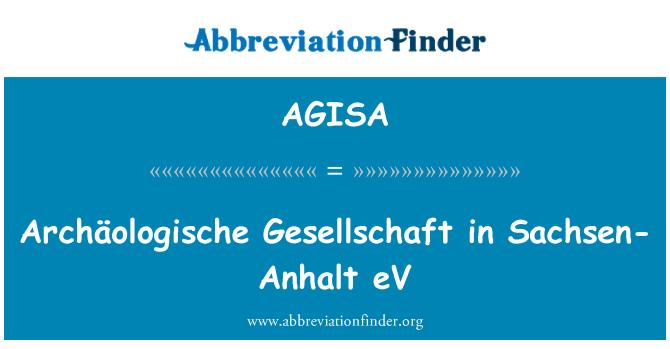 AGISA: Archäologische Gesellschaft in Sachsen-Anhalt eV