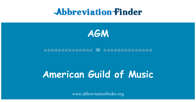 AGM: American Guild of Music