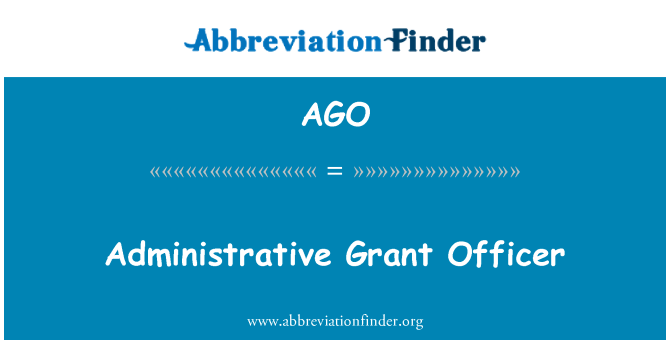 AGO: Administrative Grant Officer