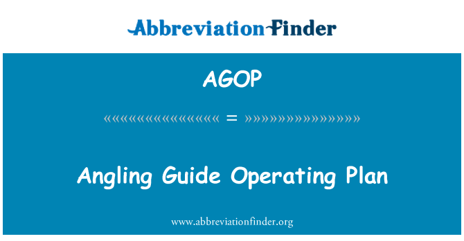 AGOP: Angling Guide Operating Plan