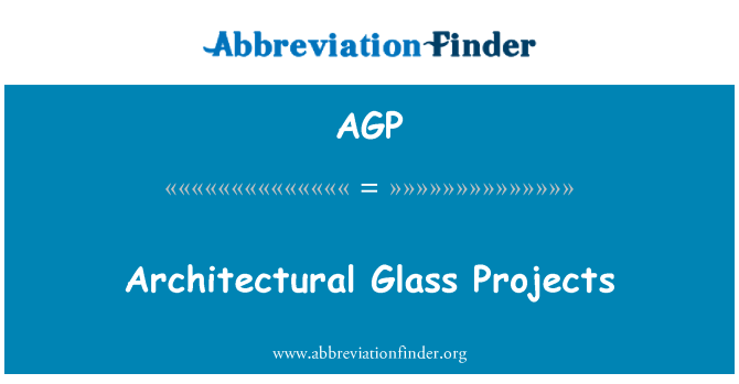 AGP: Architectural Glass Projects