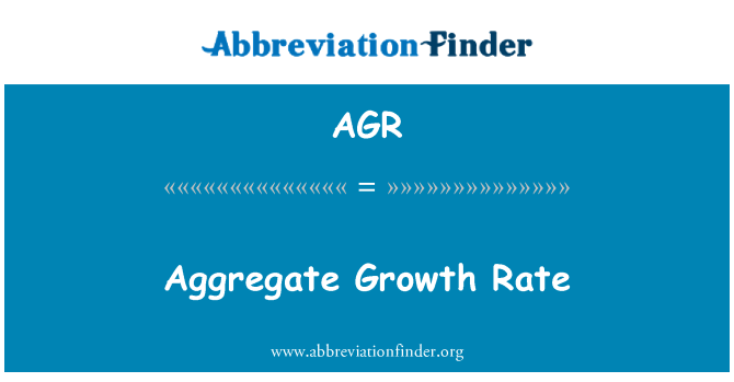 AGR: Aggregate Growth Rate