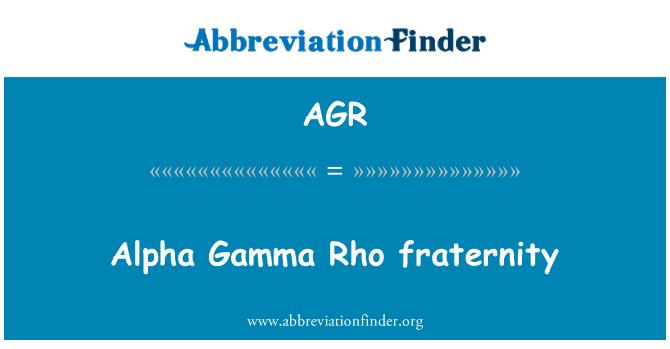 AGR: Alpha Gamma Rho fraternity