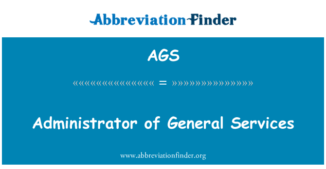 AGS: Administrator of General Services