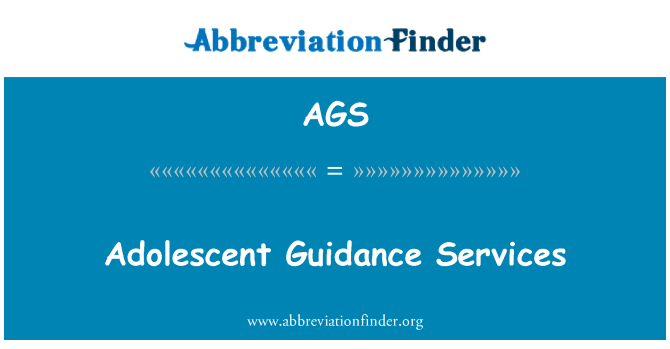 AGS: Adolescent Guidance Services