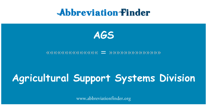 AGS: Agricultural Support Systems Division