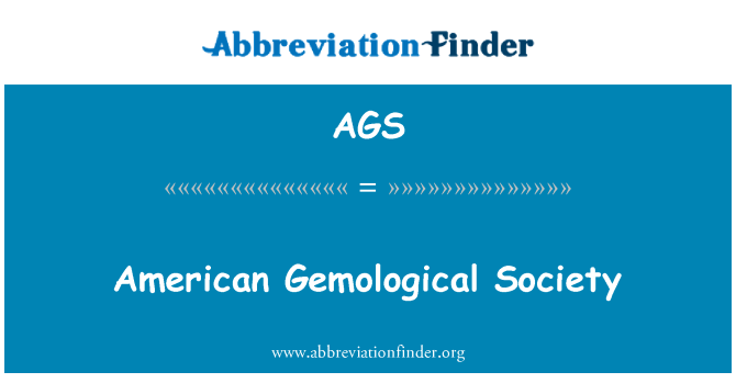 AGS: American Gemological Society