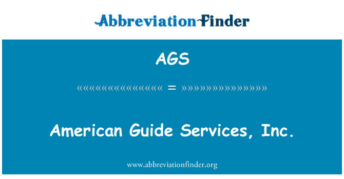 AGS: American Guide Services, Inc.