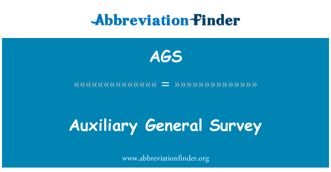 AGS: Auxiliary General Survey