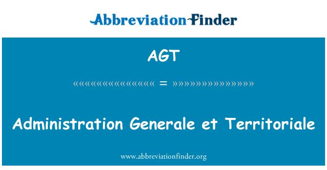 AGT: Administration Generale et Territoriale
