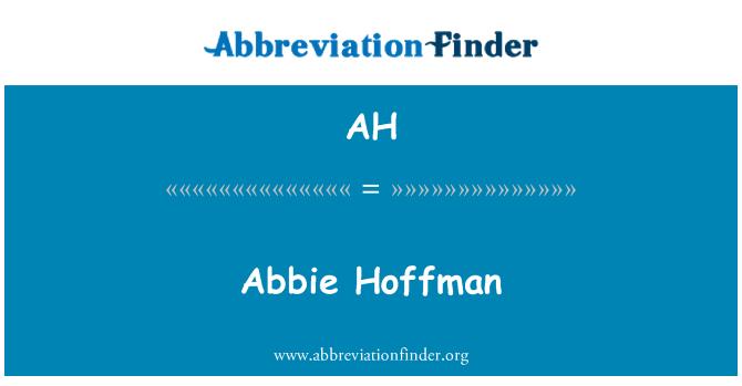 AH: Abbie Hoffman