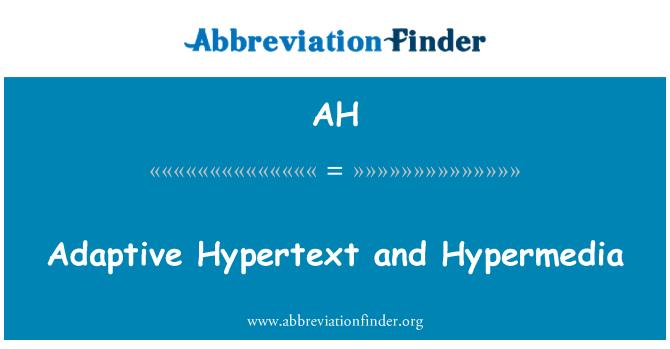 AH: Adaptive Hypertext and Hypermedia