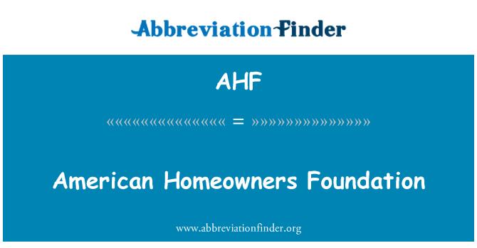 AHF: American Homeowners Foundation