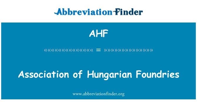 AHF: Association of Hungarian Foundries