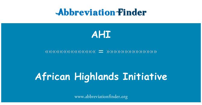 AHI: African Highlands Initiative