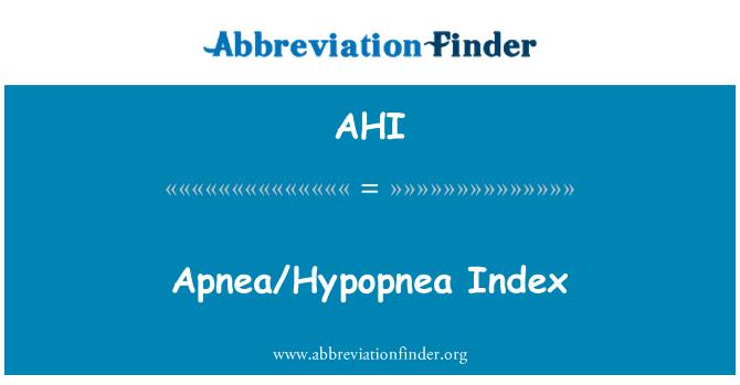 AHI: Apnea/Hypopnea Index