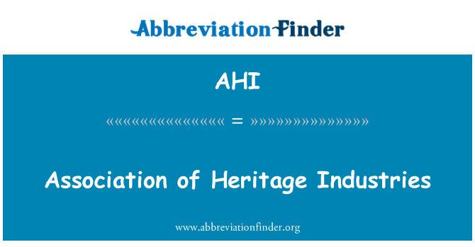 AHI: Association of Heritage Industries