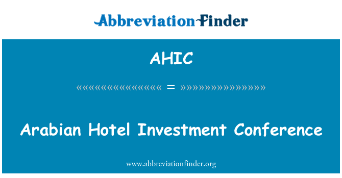 AHIC: Arabian Hotel Investment Conference