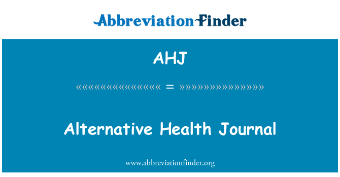 AHJ: Alternative Health Journal