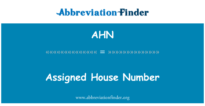 AHN: Assigned House Number