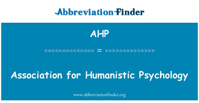 AHP: Assotsiatsiooni humanistlikke psühholoogia