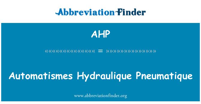 AHP: Automatismes Hydraulique Pneumatique