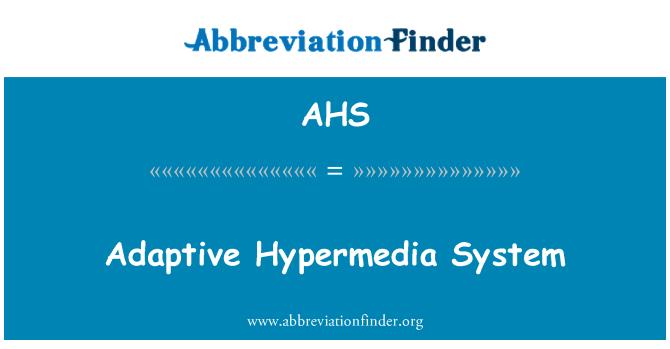 AHS: Adaptive Hypermedia System