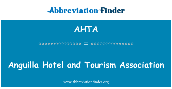 AHTA: Anguilla Hotel and Tourism Association