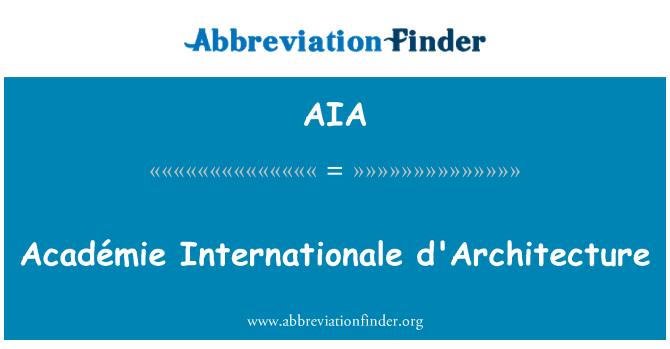 AIA: Académie Internationale d'Architecture
