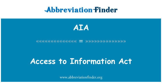 AIA: Access to Information Act