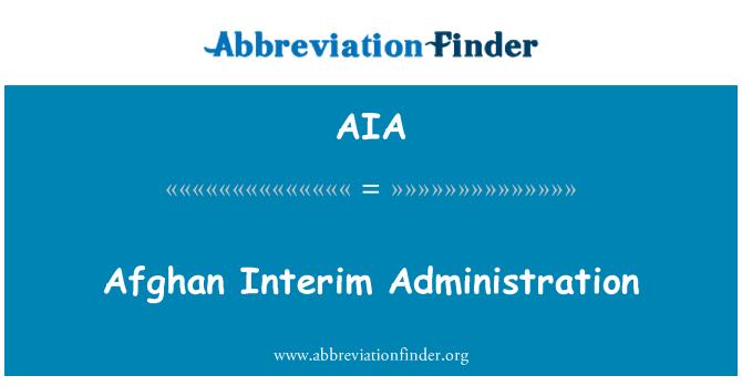 AIA: Afghan Interim Administration