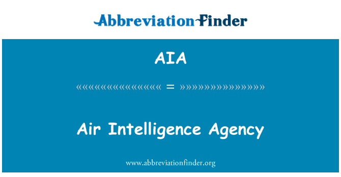 AIA: Air Intelligence Agency