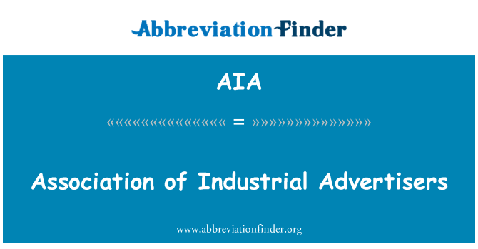 AIA: Association of Industrial Advertisers