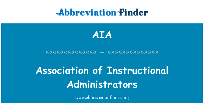 AIA: Association of Instructional Administrators