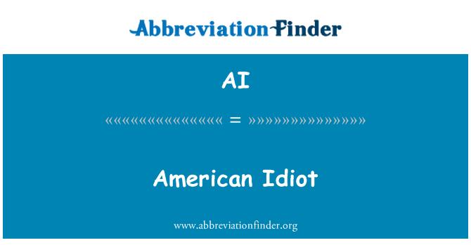 AI: American Idiot
