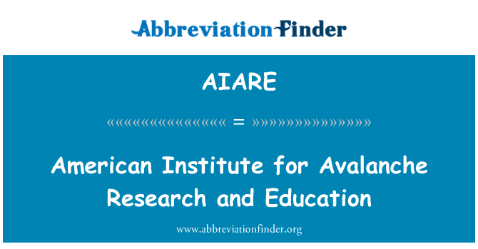 AIARE: American Institute for Avalanche Research and Education