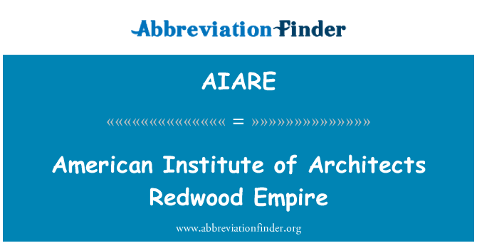 AIARE: American Institute of Architects Redwood Empire