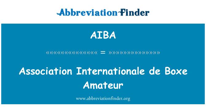 AIBA: Association Internationale de Boxe Amateur
